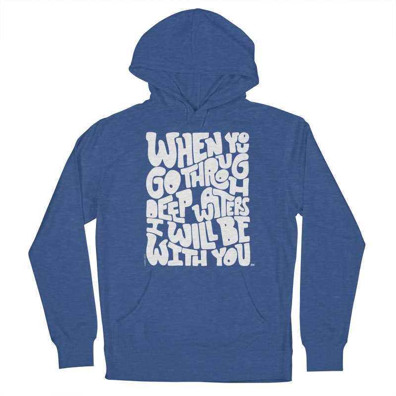 Through deep waters God is with you Women's French Terry Pullover Hoody by Andrea Garrido V - Shop