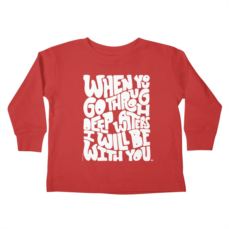 Through deep waters God is with you Kids Toddler Longsleeve T-Shirt by Andrea Garrido V - Shop