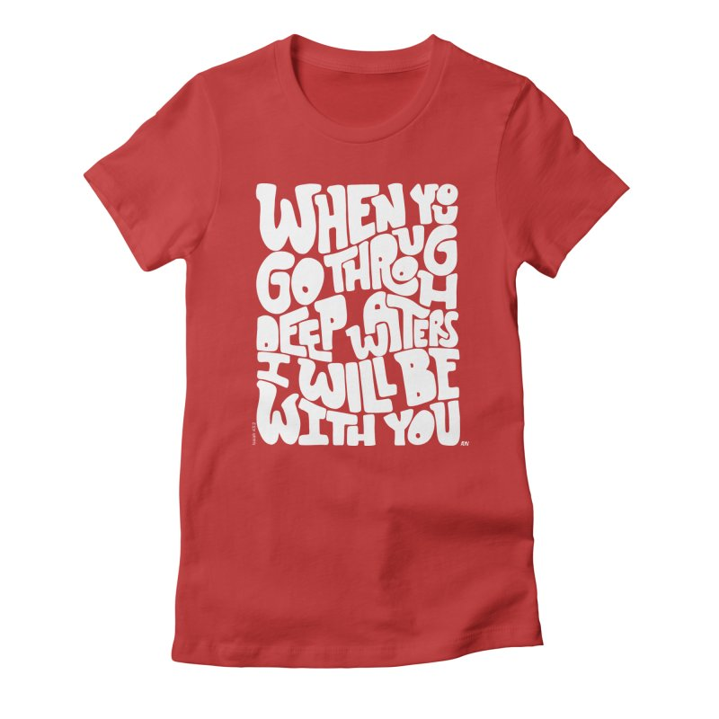 Through deep waters God is with you Women's Fitted T-Shirt by Andrea Garrido V - Shop