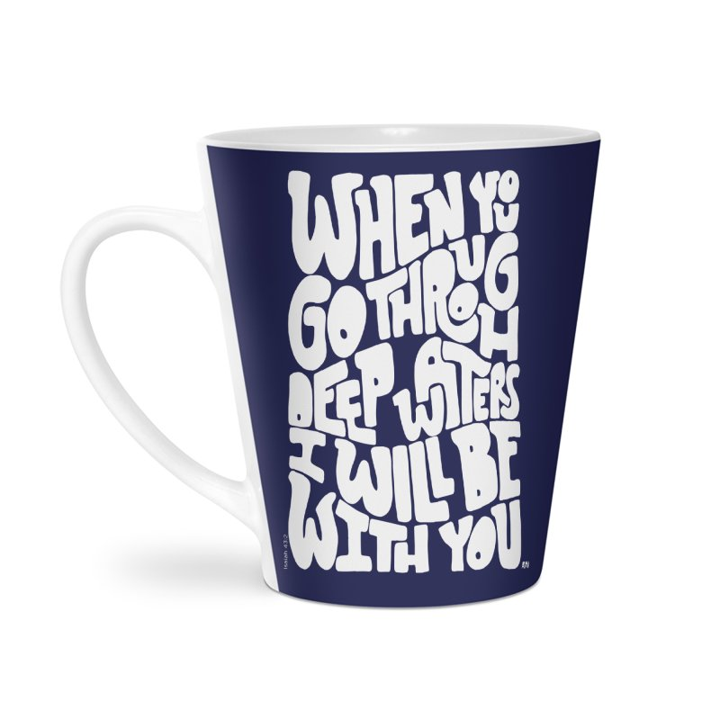 Through deep waters God is with you Accessories Mug by Andrea Garrido V - Shop