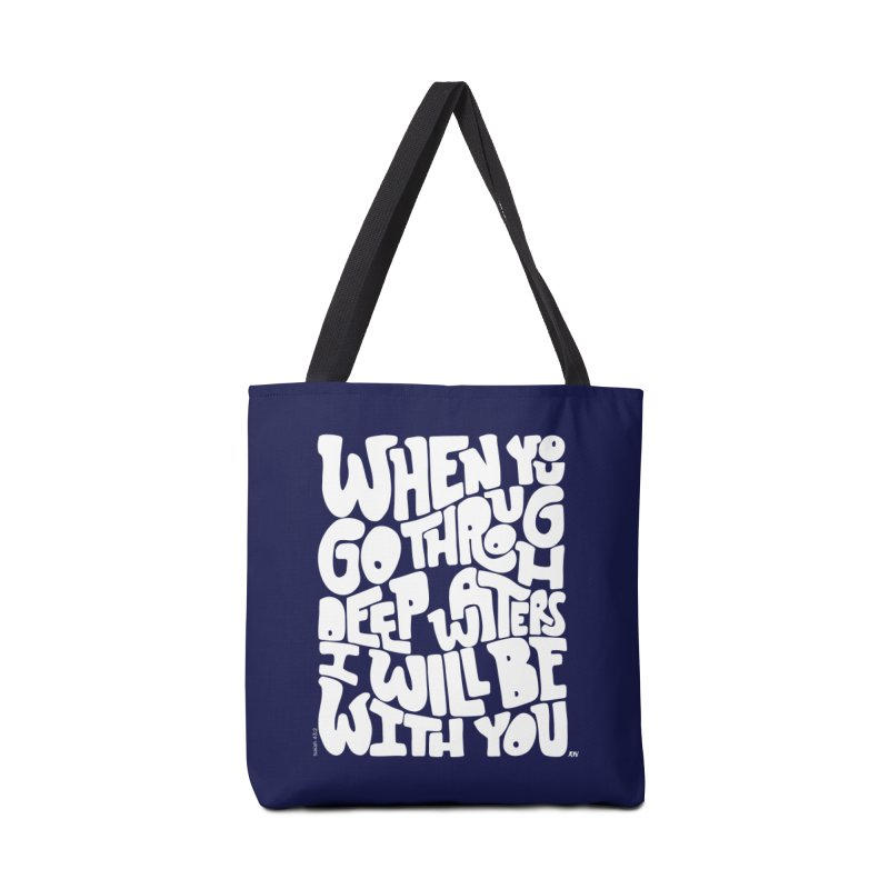 Through deep waters God is with you Accessories Tote Bag Bag by Andrea Garrido V - Shop