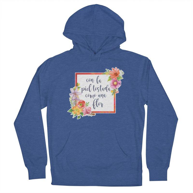 Con la piel tostada como una flor Women's French Terry Pullover Hoody by Andrea Garrido V - Shop