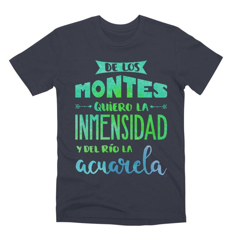 """""""De los montes quiero la inmensidad"""" Men's Premium T-Shirt by Andrea Garrido V - Shop"""