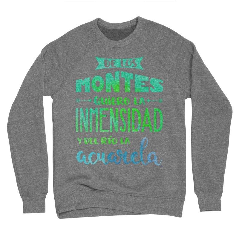 """""""De los montes quiero la inmensidad"""" Men's Sweatshirt by Andrea Garrido V - Shop"""