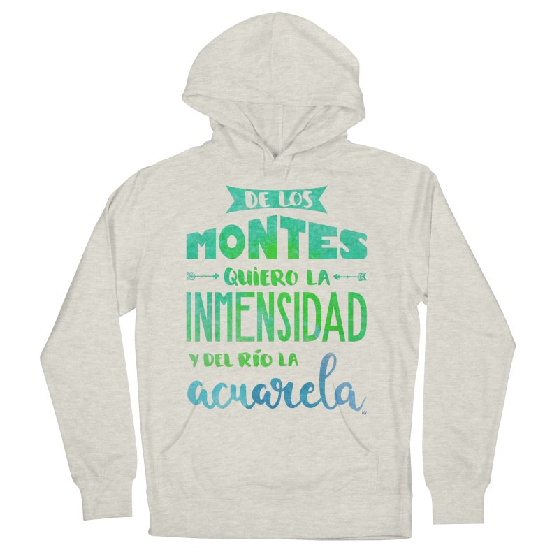 """De los montes quiero la inmensidad"" Men's French Terry Pullover Hoody by Andrea Garrido V - Shop"