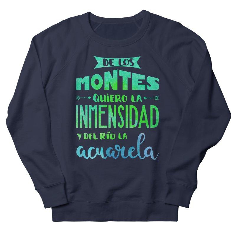 """""""De los montes quiero la inmensidad"""" Women's French Terry Sweatshirt by Andrea Garrido V - Shop"""