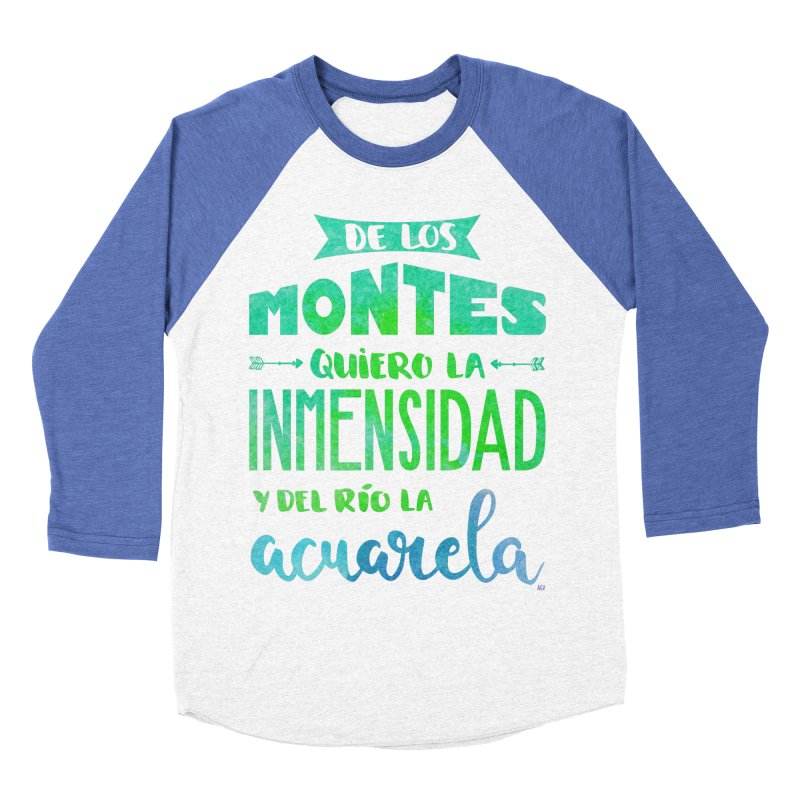 """De los montes quiero la inmensidad"" Women's Baseball Triblend Longsleeve T-Shirt by Andrea Garrido V - Shop"