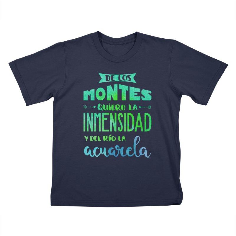 """""""De los montes quiero la inmensidad"""" Kids T-Shirt by Andrea Garrido V - Shop"""