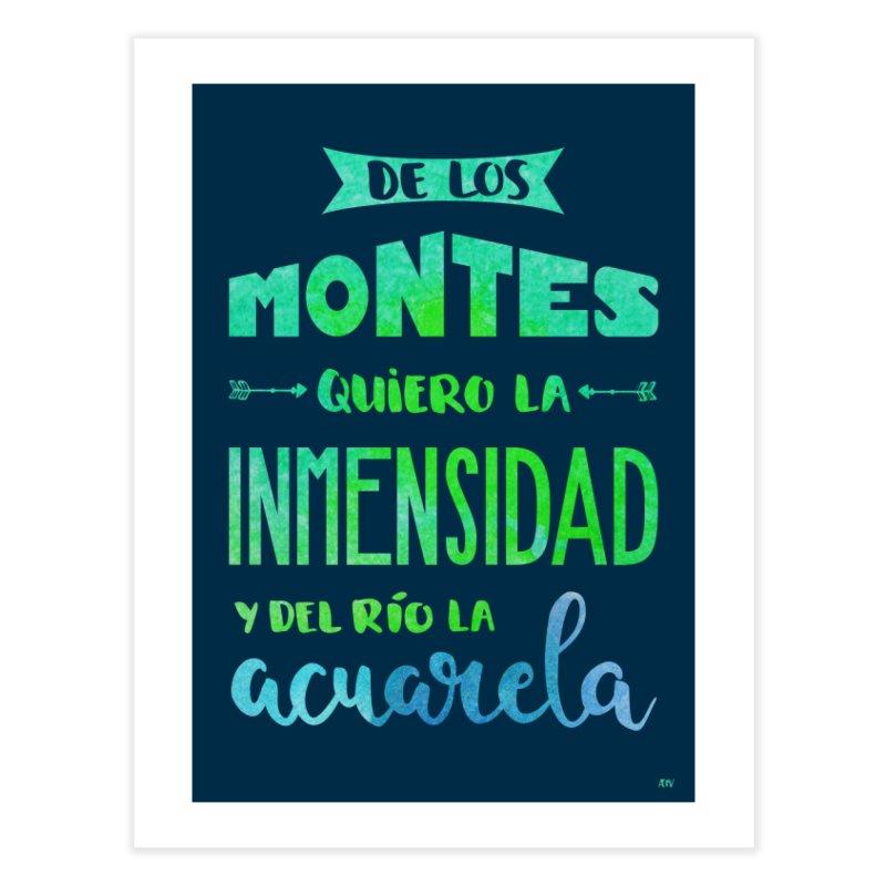 """""""De los montes quiero la inmensidad"""" Home Fine Art Print by Andrea Garrido V - Shop"""