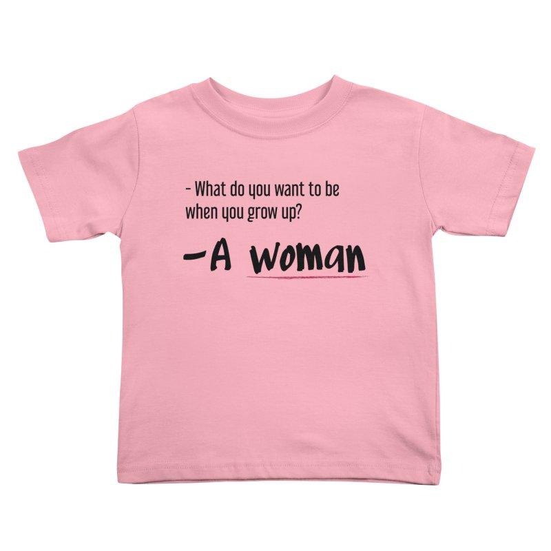 Best choice - Feminist Kids Toddler T-Shirt by Andrea Garrido V - Shop