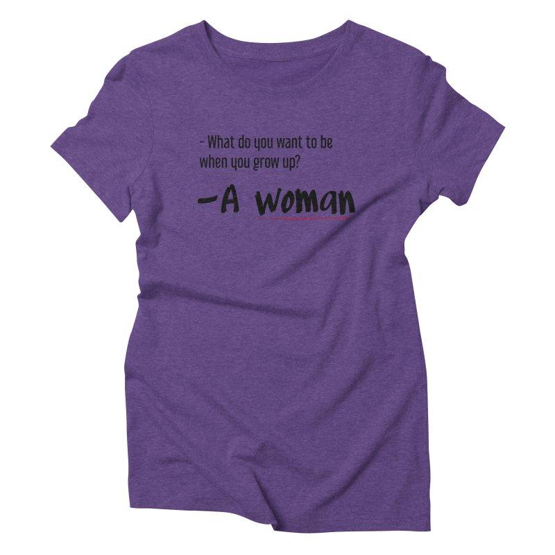 Best choice - Feminist Women's Triblend T-Shirt by Andrea Garrido V - Shop