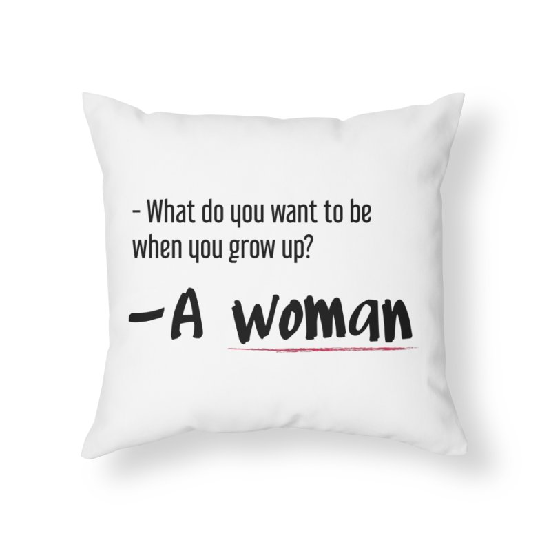 Best choice - Feminist Home Throw Pillow by Andrea Garrido V - Shop