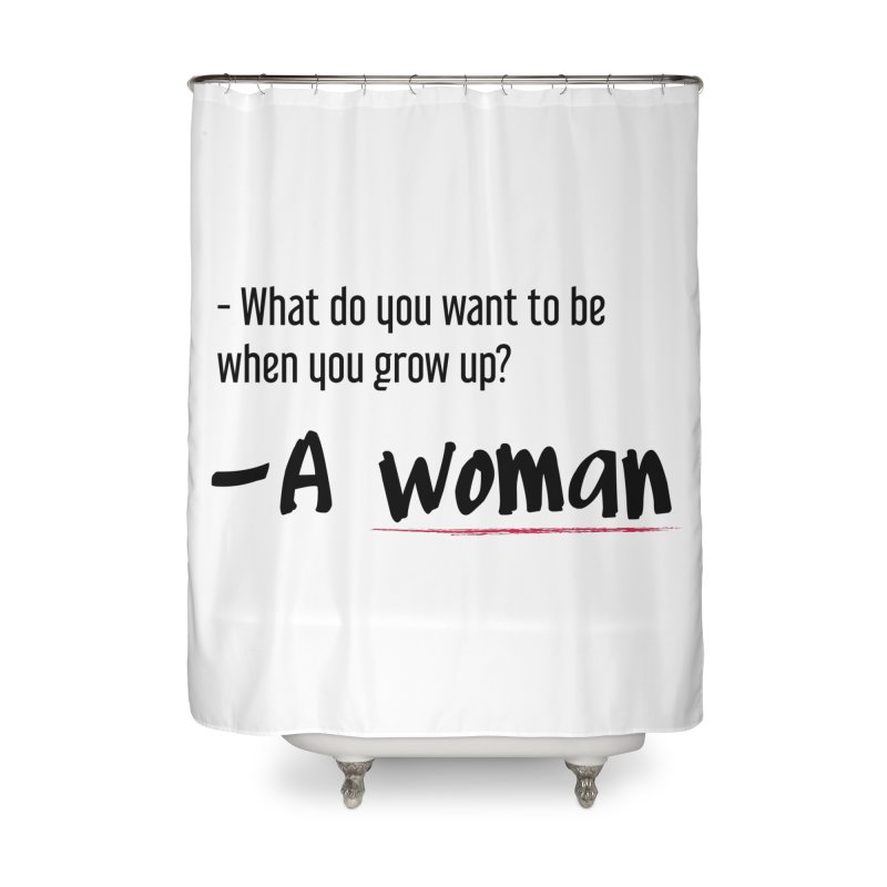 Best choice - Feminist Home Shower Curtain by Andrea Garrido V - Shop