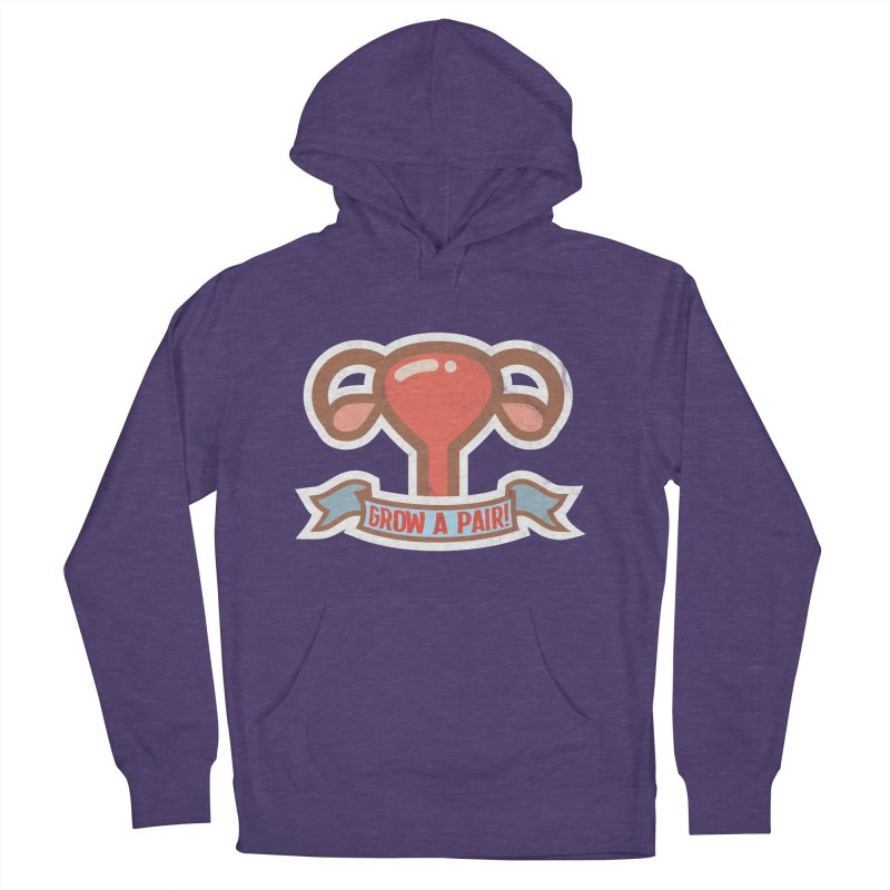 Grow a pair! Women's French Terry Pullover Hoody by Andrea Garrido V - Shop