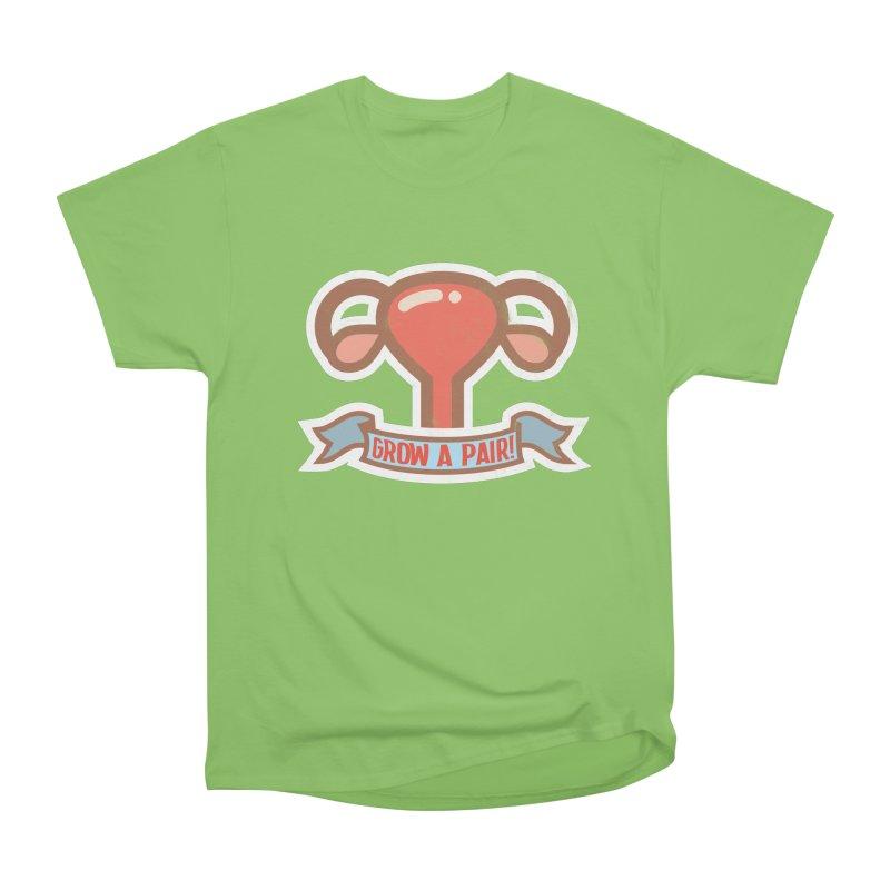 Grow a pair! Men's Heavyweight T-Shirt by Andrea Garrido V - Shop