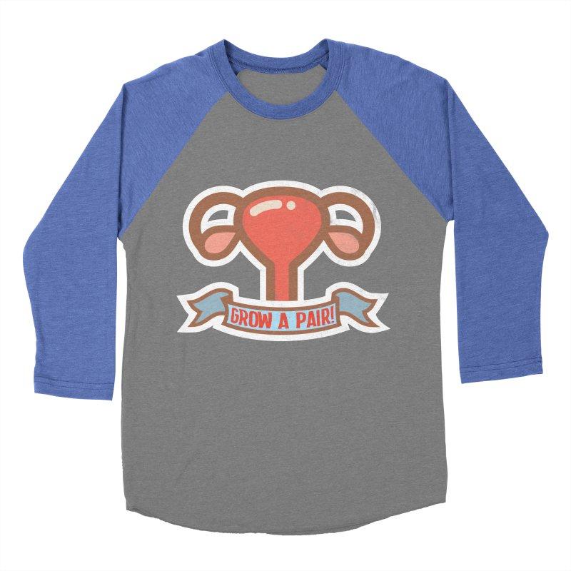 Grow a pair! Women's Baseball Triblend Longsleeve T-Shirt by Andrea Garrido V - Shop