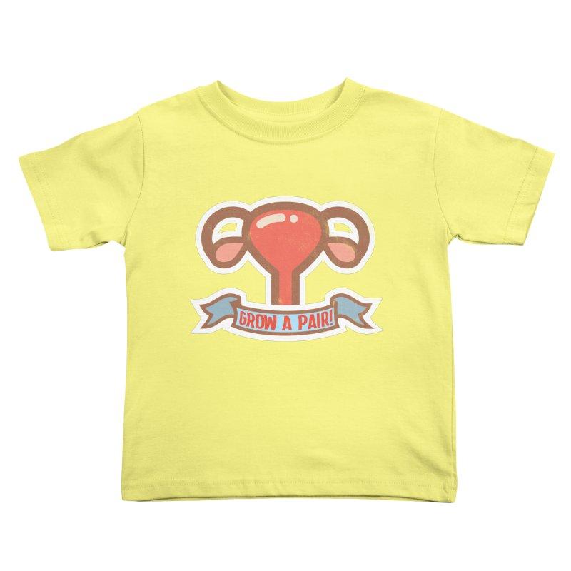 Grow a pair! Kids Toddler T-Shirt by Andrea Garrido V - Shop