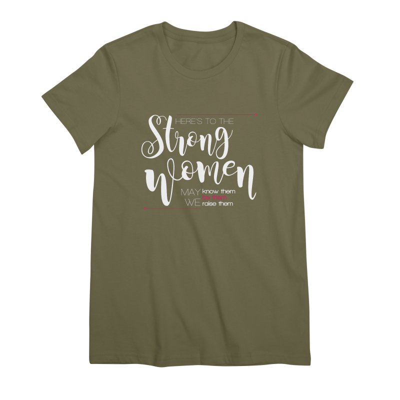 Strong Women Women's Premium T-Shirt by Andrea Garrido V - Shop
