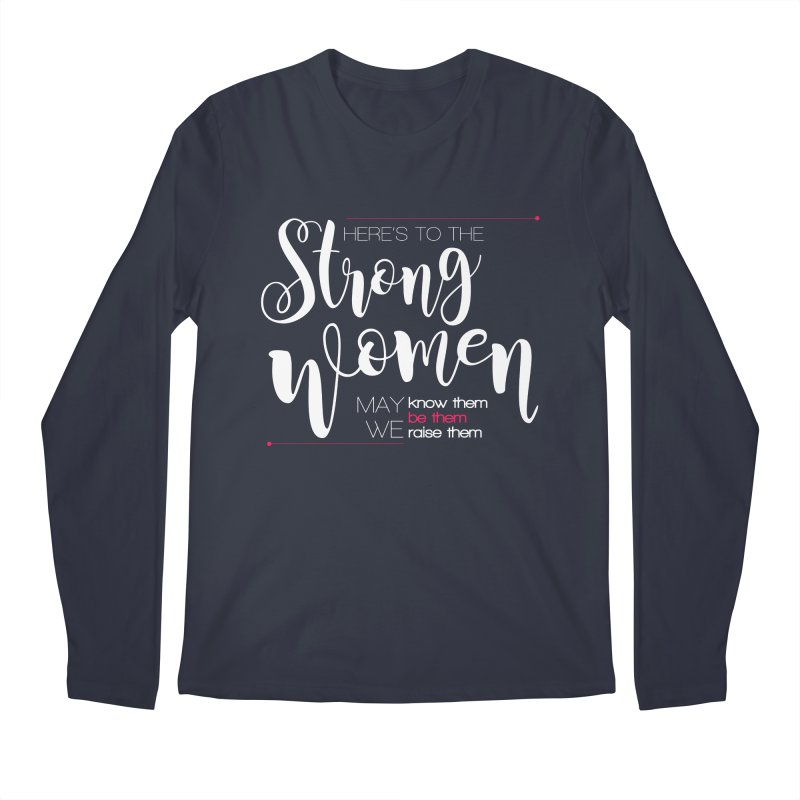 Strong Women Men's Regular Longsleeve T-Shirt by Andrea Garrido V - Shop