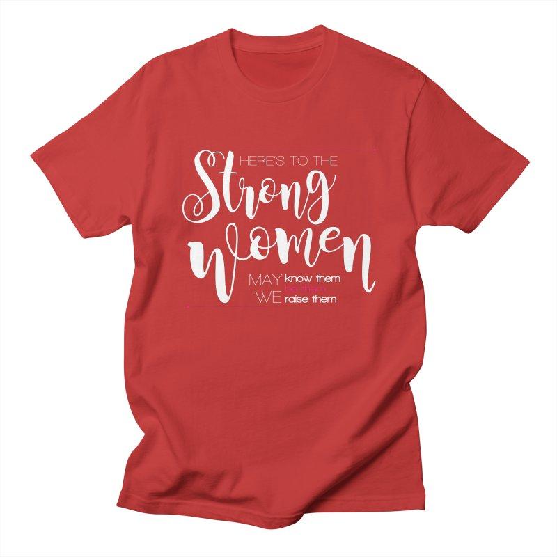 Strong Women Women's Regular Unisex T-Shirt by Andrea Garrido V - Shop