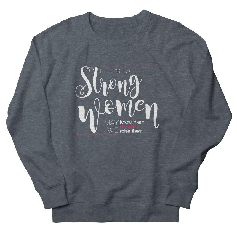 Strong Women Men's French Terry Sweatshirt by Andrea Garrido V - Shop
