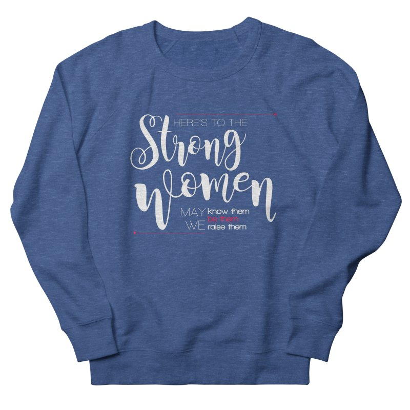 Strong Women Men's Sweatshirt by Andrea Garrido V - Shop