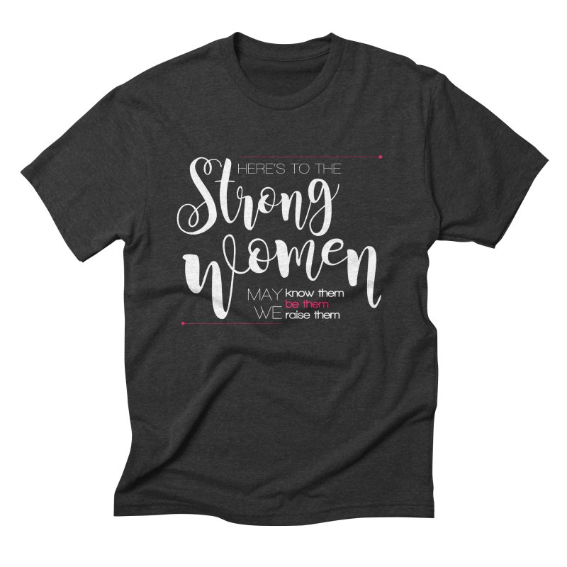 Strong Women Men's Triblend T-Shirt by Andrea Garrido V - Shop