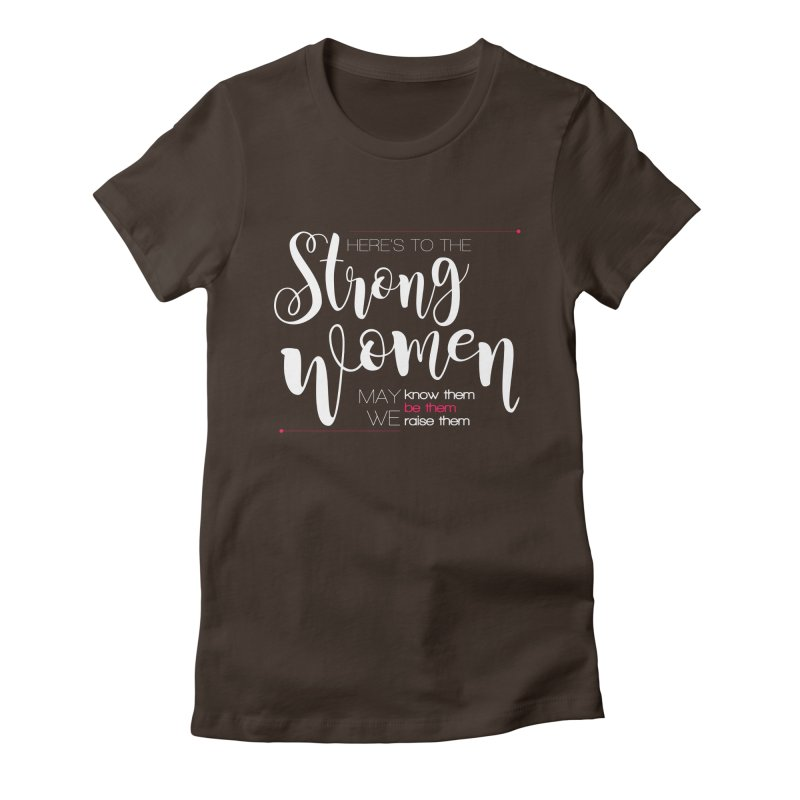 Strong Women Women's Fitted T-Shirt by Andrea Garrido V - Shop