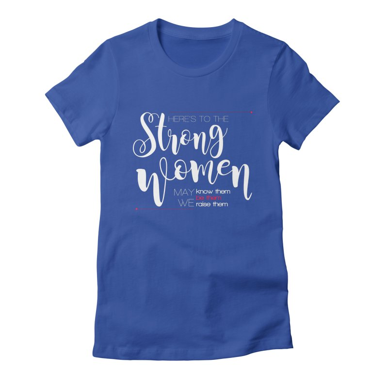 Strong Women Women's Fitted T-Shirt by Andrea Garrido V - Shop