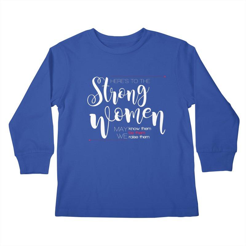 Strong Women Kids Longsleeve T-Shirt by Andrea Garrido V - Shop