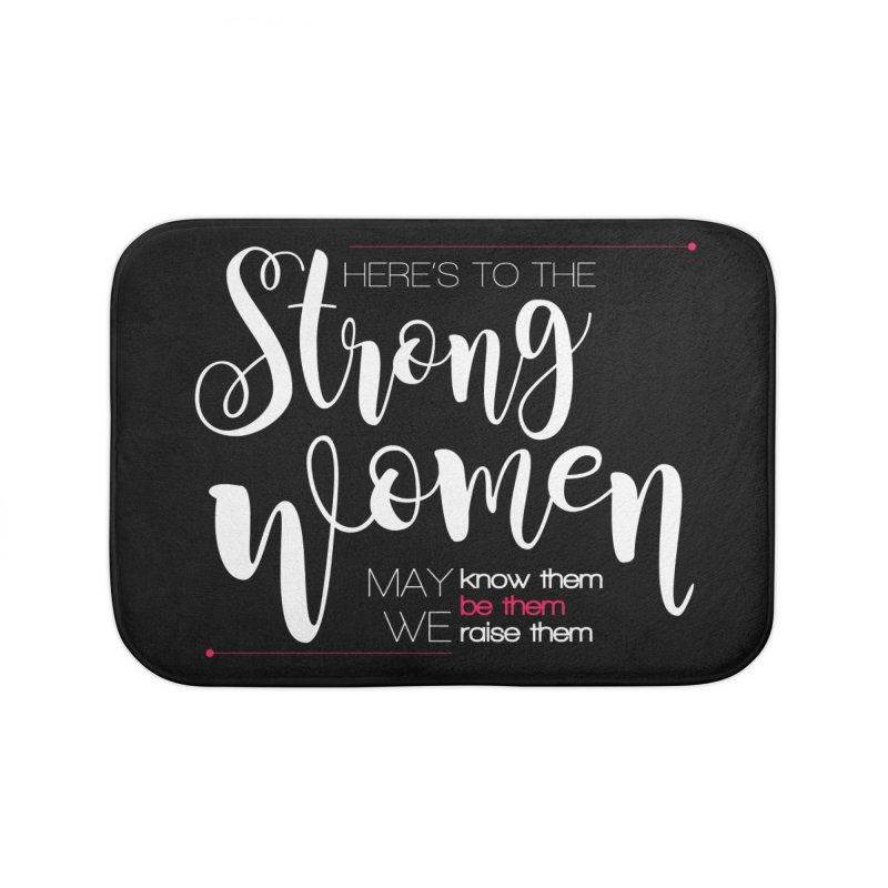 Strong Women Home Bath Mat by Andrea Garrido V - Shop