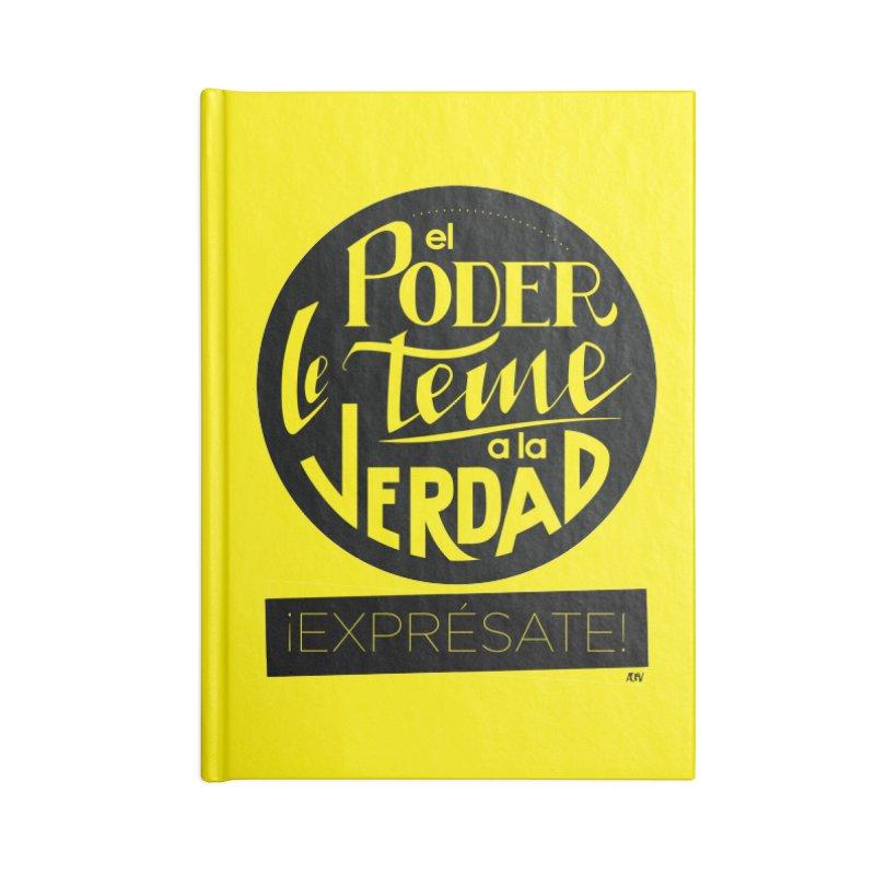 El poder le teme a la verdad Accessories Lined Journal Notebook by Andrea Garrido V - Shop