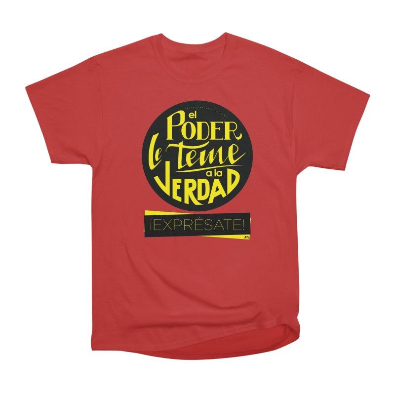 El poder le teme a la verdad Women's T-Shirt by Andrea Garrido V - Shop