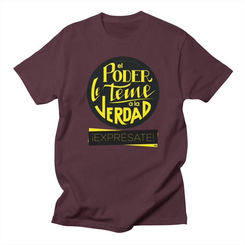 El poder le teme a la verdad Women's Regular Unisex T-Shirt by Andrea Garrido V - Shop