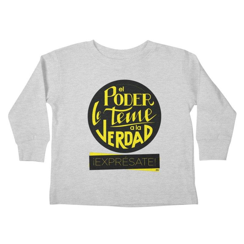 El poder le teme a la verdad Kids Toddler Longsleeve T-Shirt by Andrea Garrido V - Shop