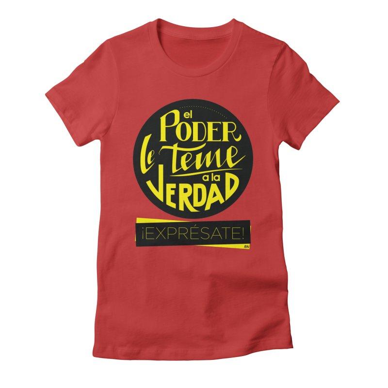 El poder le teme a la verdad Women's Fitted T-Shirt by Andrea Garrido V - Shop