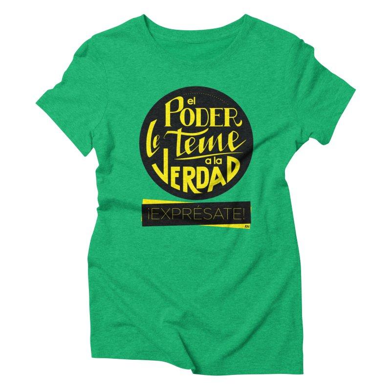 El poder le teme a la verdad Women's Triblend T-Shirt by Andrea Garrido V - Shop