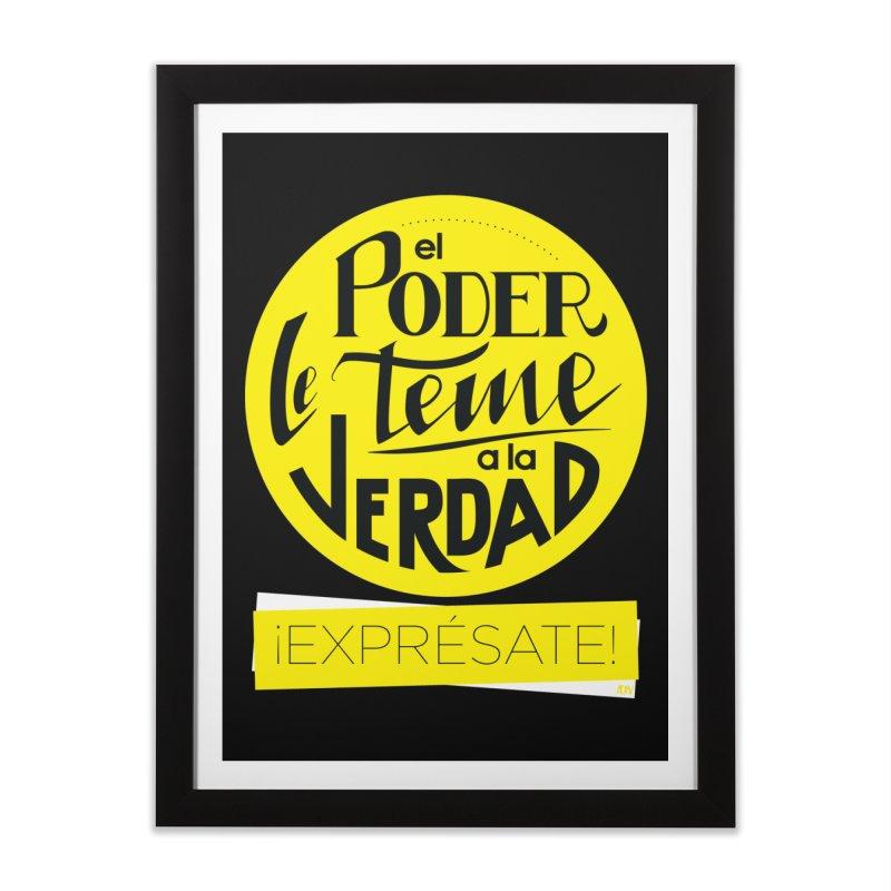 El poder le teme a la verdad - Fondo oscuro - Venezuela Home Framed Fine Art Print by Andrea Garrido V - Shop