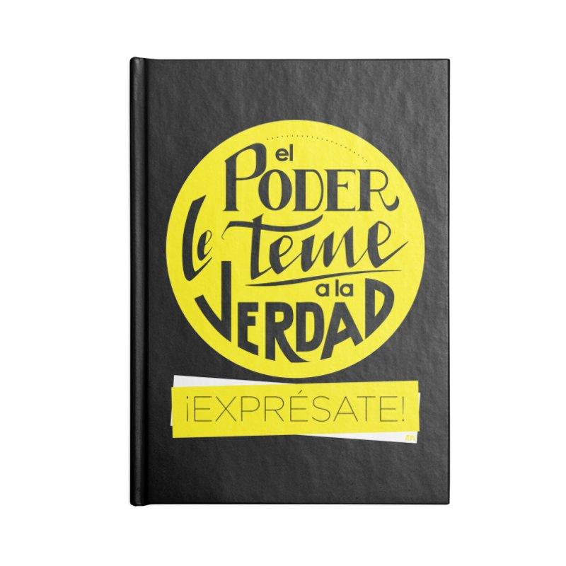 El poder le teme a la verdad - Fondo oscuro - Venezuela Accessories Lined Journal Notebook by Andrea Garrido V - Shop