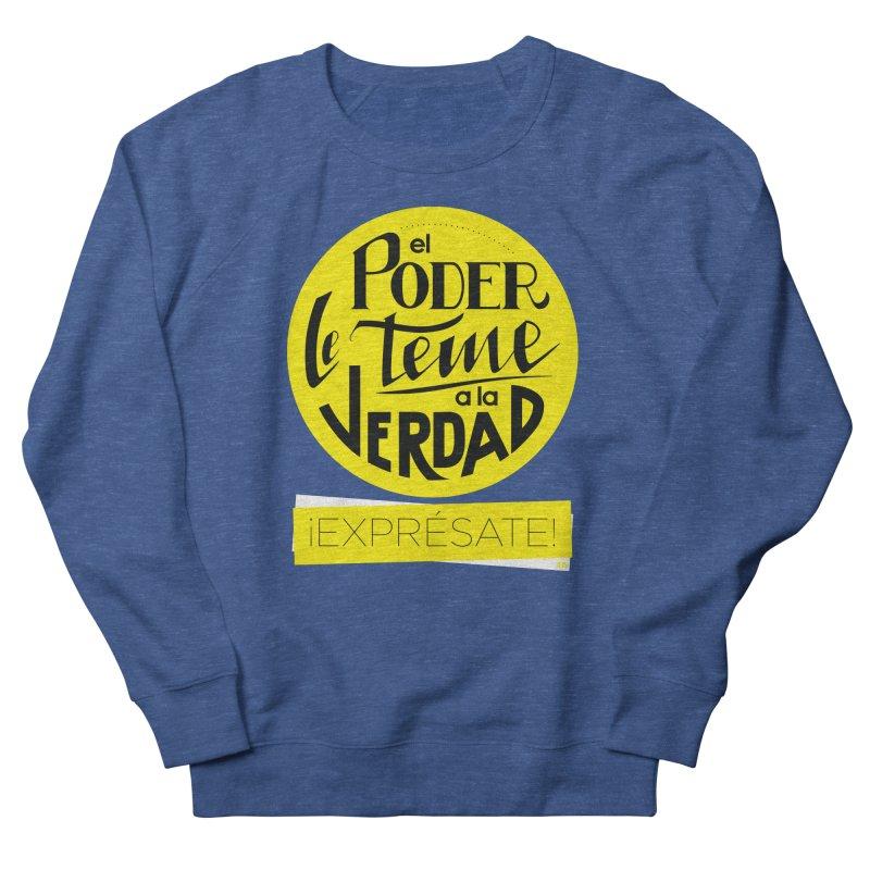 El poder le teme a la verdad - Fondo oscuro - Venezuela Women's French Terry Sweatshirt by Andrea Garrido V - Shop