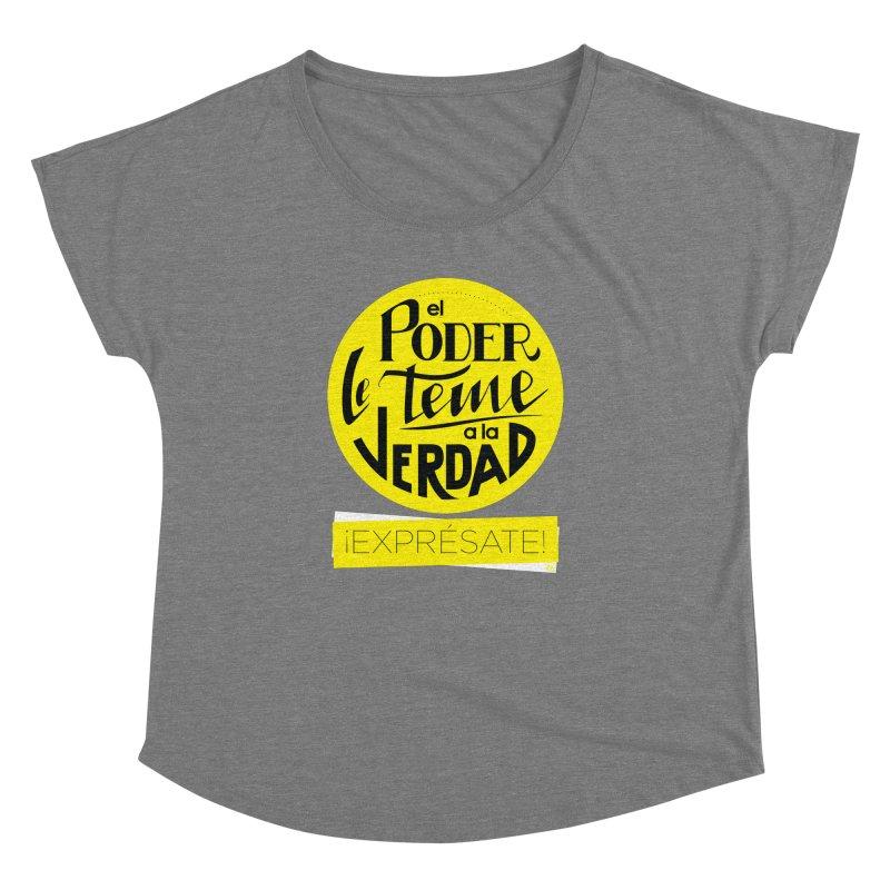El poder le teme a la verdad - Fondo oscuro - Venezuela Women's Dolman Scoop Neck by Andrea Garrido V - Shop