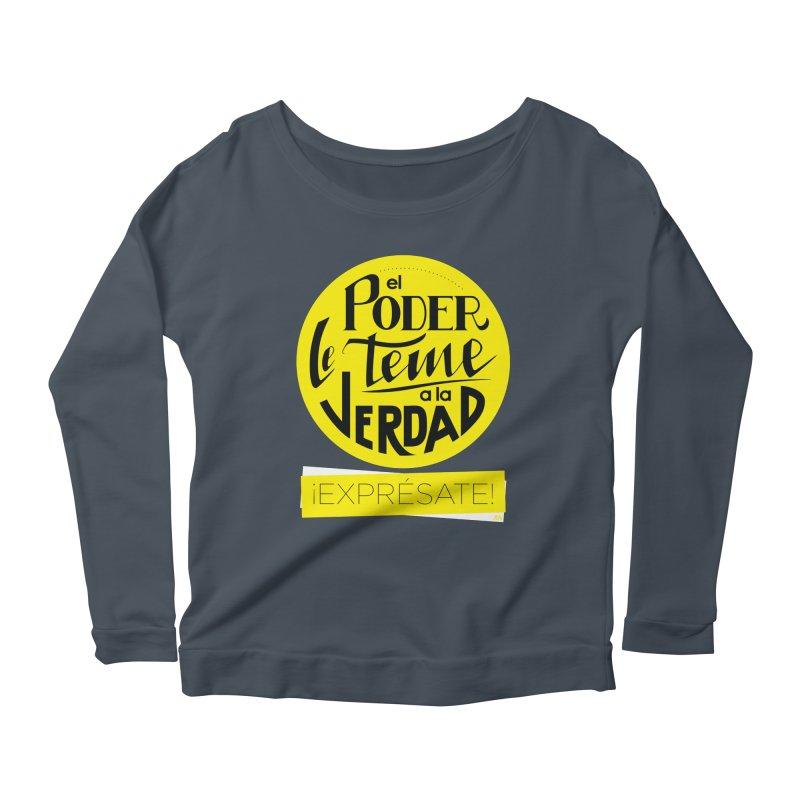 El poder le teme a la verdad - Fondo oscuro - Venezuela Women's Scoop Neck Longsleeve T-Shirt by Andrea Garrido V - Shop