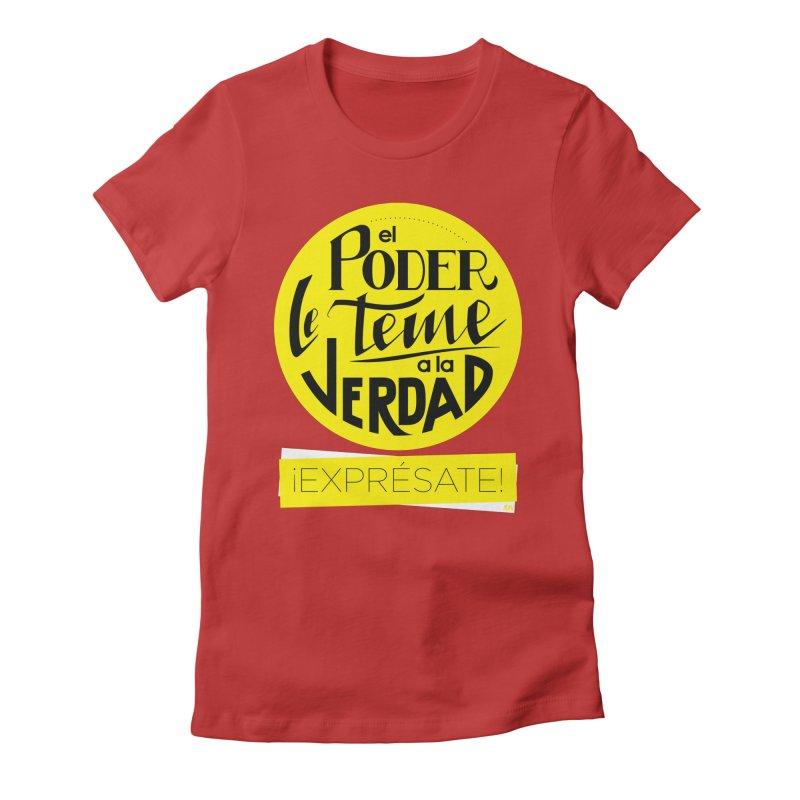 El poder le teme a la verdad - Fondo oscuro - Venezuela Women's Fitted T-Shirt by Andrea Garrido V - Shop