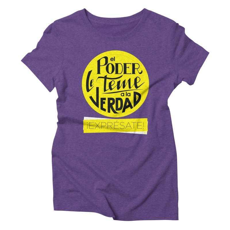 El poder le teme a la verdad - Fondo oscuro - Venezuela Women's Triblend T-Shirt by Andrea Garrido V - Shop