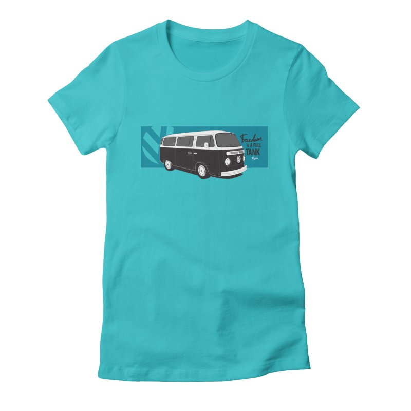 Freedom is a Full Tank Women's Fitted T-Shirt by Andrea Pacini
