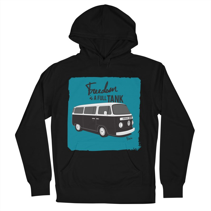 Freedom is a full tank Women's French Terry Pullover Hoody by Andrea Pacini