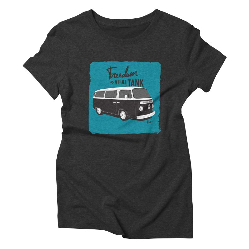 Freedom is a full tank Women's Triblend T-Shirt by Andrea Pacini