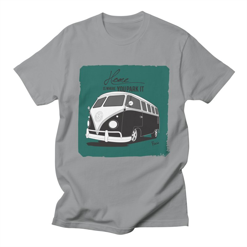 Home is where you park it Women's Regular Unisex T-Shirt by Andrea Pacini