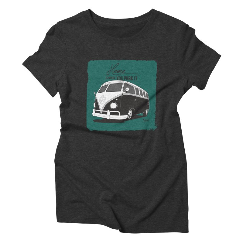 Home is where you park it Women's Triblend T-Shirt by Andrea Pacini