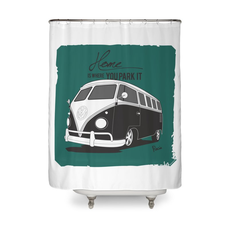 Home is where you park it Home Shower Curtain by Andrea Pacini